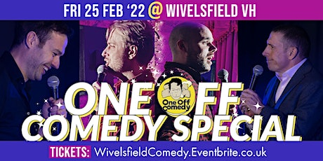One Off Comedy Special @ Wivelsfield VH! tickets