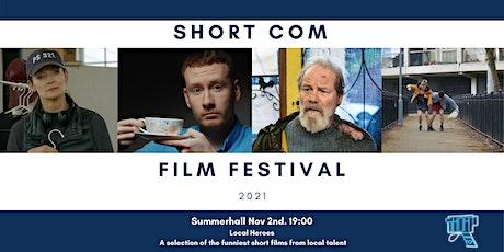 Short Com Film Festival 2021 - Local Heroes tickets