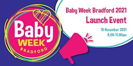 Baby Week Bradford 2021 Launch Event tickets