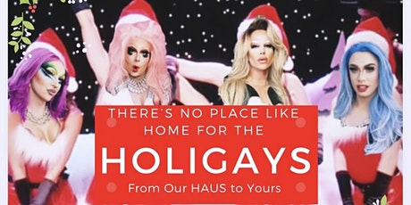 Haus of Zhoosh Presents: Home for the Holigays -Dec 12 -Doors 1PM *SOLD OUT tickets