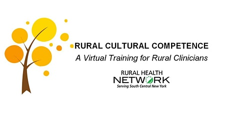 Rural Cultural Competence: A Virtual Training for Rural Clinicians tickets