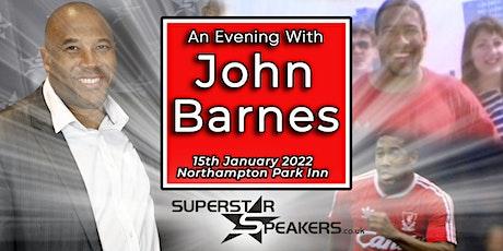 An Evening with John Barnes - Northampton tickets