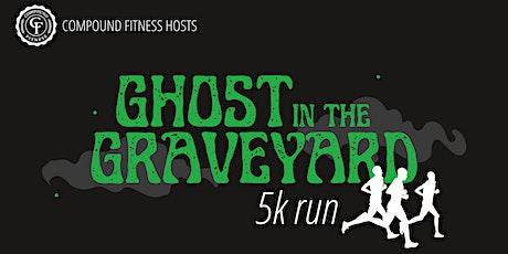 Ghost in the Graveyard 5k Race tickets