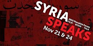 DocuAsia Forum: Syria Speaks - Queens of Syria (Nov 24)