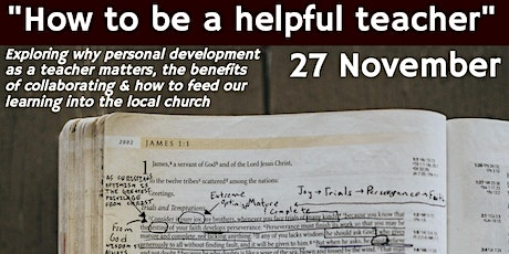 """""""How to be a helpful teacher"""": A conference for Bible teachers tickets"""