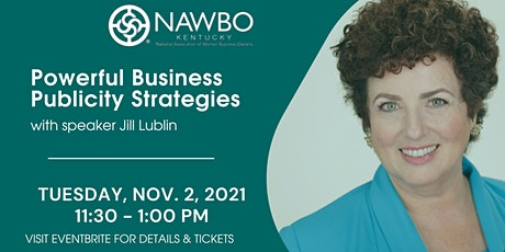 Powerful Business Publicity Strategies- Lexington Event tickets