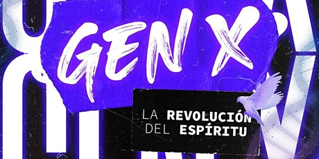 GENX- LA REVOLUCIÓN DEL ESPÍRITU entradas