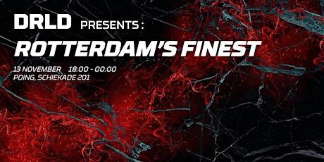 DRLD PRESENTS: ROTTERDAM'S FINEST tickets