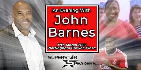 An Evening with John Barnes - Nottingham tickets