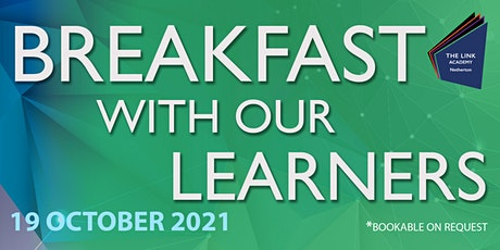 Breakfast with our Learners tickets