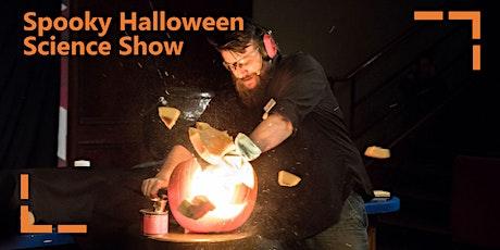 Spooky Halloween Science Show tickets