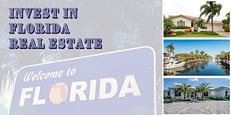REAL ESTATE  Learn to INVEST in  FLORIDA, an Introduction tickets