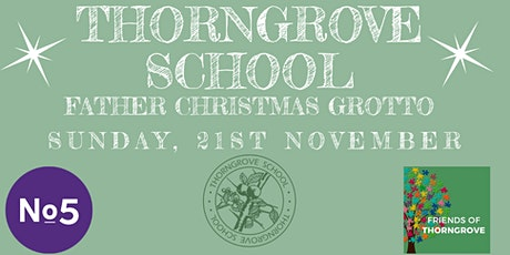 Friends of Thorngrove Christmas Fayre tickets