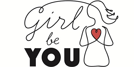 SPECIAL FREE CLASS - 'Girl Be You' Ages 12yrs-17yrs tickets