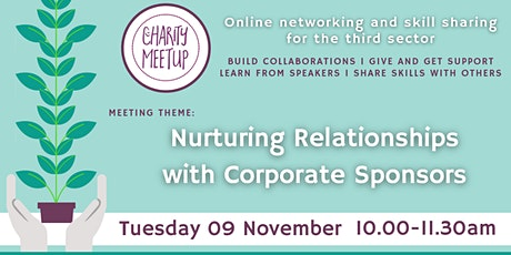 Charity Meetup Birmingham - Nurturing Relationships with Corporate Sponsors tickets