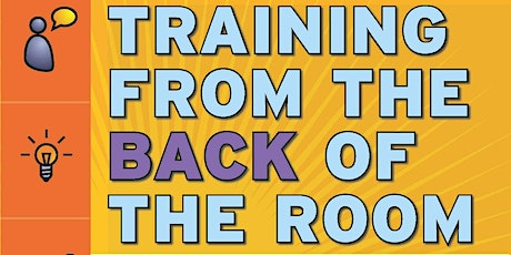 Training from the BACK of the Room! (TBR) Practitioner class, 2 days onsite Tickets