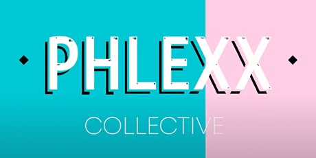 The Phlexx Collective Celebration & Networking Event tickets