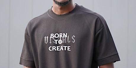 "Fashion Show Event ""Born To Create"" tickets"