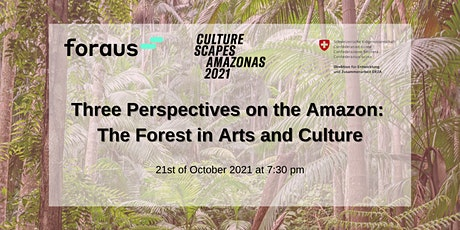 Three Perspectives on the Amazon: The Forest in Arts and Culture Tickets