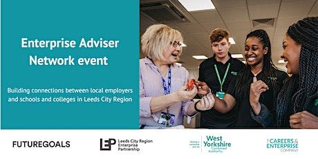Enterprise Adviser Network Meeting - Leeds Regional Careers Hub tickets