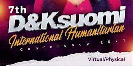 International Humanitarian Conference & DKsuomi Humanitarian Awards 2021 tickets