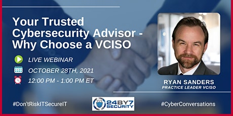 Your Trusted Cybersecurity Advisor - Why Choose a VCISO tickets