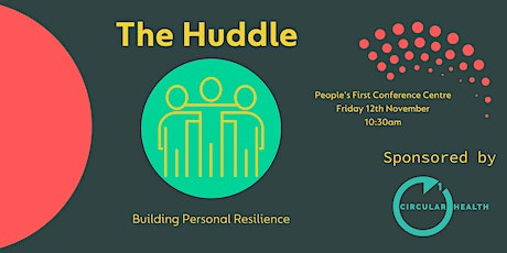The Huddle - Building Personal Resilience tickets