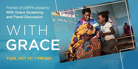 Friends of UNFPA presents: With Grace screening and panel discussion tickets