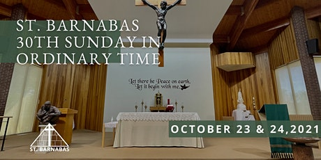 30th Sunday in Ordinary Time Sunday Mass (Last Names A-C) tickets