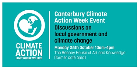 Canterbury Climate Action Week / Local Government and Climate Change tickets