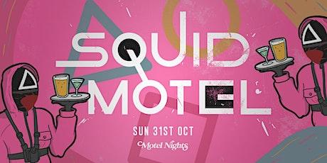 Squid Motel - Halloween tickets