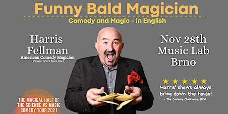 Brno: Funny Bald Magician - Comedy Magic Show in English tickets