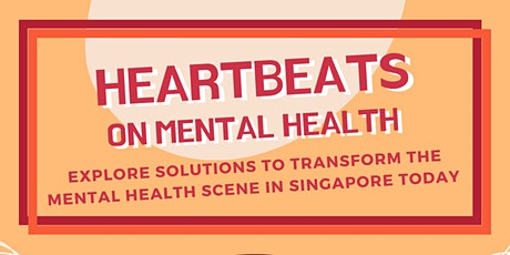 Heartbeats x Acceset: What You Should Understand About Mental Health in SG tickets