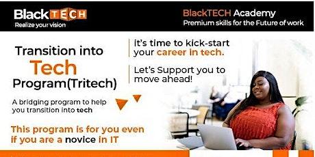 Transition into Tech Program (TriTech) tickets