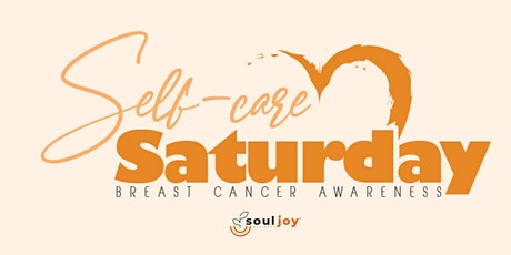 Self-Care Saturday: Breast Cancer Awareness Edition tickets