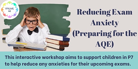 Reducing AQE Exam Anxiety tickets