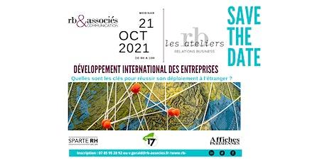 Entreprises & développement à l'international : quelles clés pour réussir ? billets
