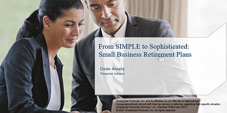 From SIMPLE to Sophisticated: Small Business Retirement Plans tickets