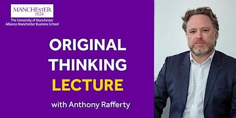 Original Thinking lecture - Anthony Rafferty tickets