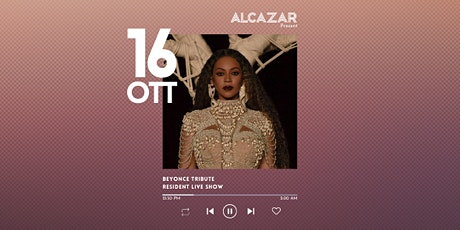 Beyoncé Tribute @ Alcazar Live biglietti
