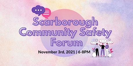 Scarborough Community Safety Forum tickets
