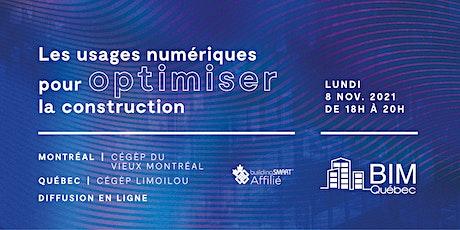 Les usages numériques pour optimiser la construction - Montréal tickets