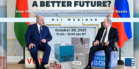A Better Future? How the West can support democracy in Belarus and Russia tickets