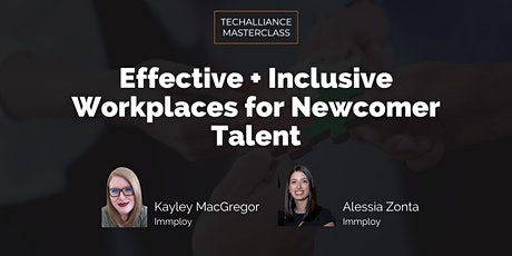 Masterclass | Effective + Inclusive Workplaces for Newcomer Talent tickets