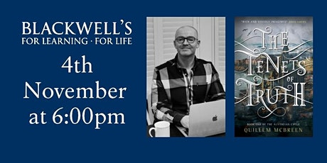 Quillem McBreen - The Tenets of Truth, Book Launch, November 4th, 6pm tickets