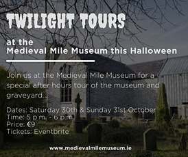 Twilight Tours at the Medieval Mile Museum tickets