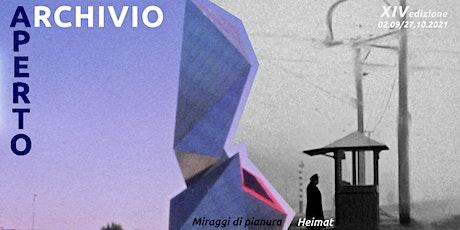 AA2021 | Anteprima Miraggi di pianura + Heimat biglietti