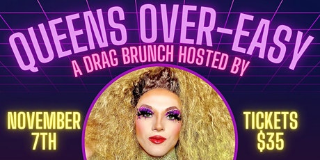 Queens Over Easy Are Back At ARTISANworks November 7 2021 tickets