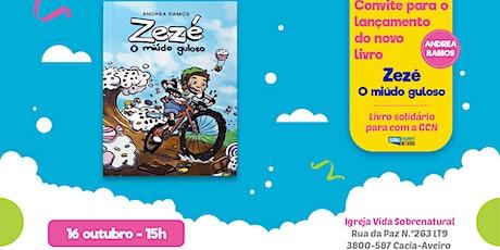 Lançamento do livro Zezé, o miúdo guloso bilhetes