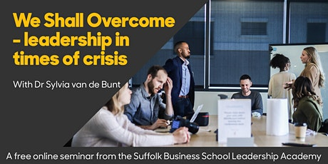 We Shall Overcome - Leadership in times of crisis (Online seminar) tickets